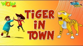 Tiger in Town - Chacha Bhatija - Wowkidz - 3D Animation Cartoon for Kids - As seen on Hungama TV