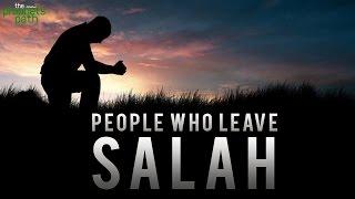 People Who Leave Salah