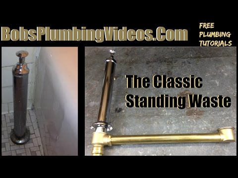 Tub Drain Replacement-Standing Waste Tutorial