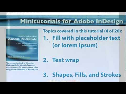 InDesign 04 - Minitutorials - Text Wrap - Shapes - Special Effects - Transparency