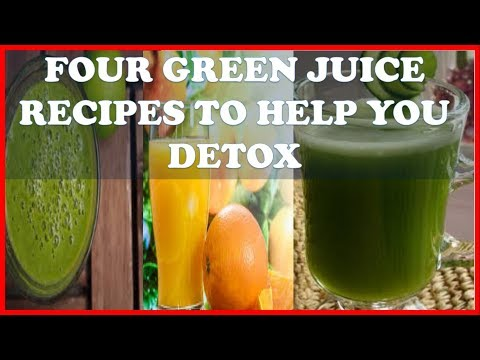 4 Green Juice Recipes To Help you Detox