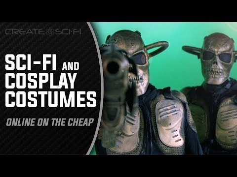 HOW TO DESIGN & BUY SCI FI COSTUMES FOR FILMMAKERS & COSPLAY ON THE CHEAP IN A FEW MINUTES