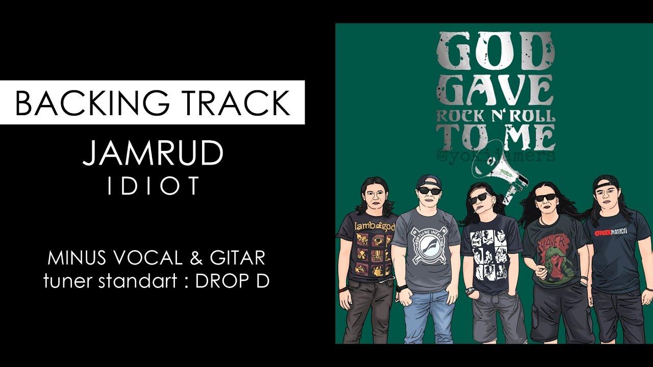 JAMRUD IDIOT Backing track, minus gitar & vocal, standart Drop D