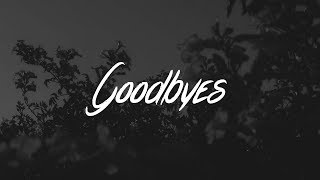 Download Post Malone - Goodbyes (Lyrics) ft. Young Thug Video