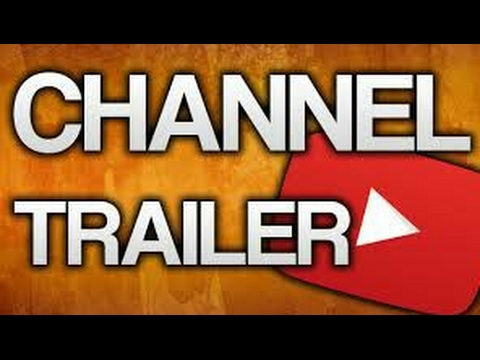 My Channel Trailer