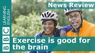 BBC News Review: Exercise helps the brain