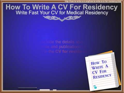 How To Write A CV For Residency