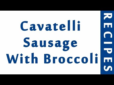 Cavatelli Sausage With Broccoli ITALIAN FOOD RECIPES | EASY TO LEARN | RECIPES LIBRARY