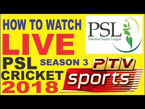 How to Watch Live PSL Cricket in 2018 (Season 3)