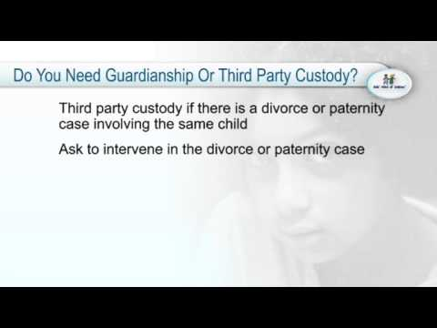 Obtaining Guardianship Or Third Party Custody