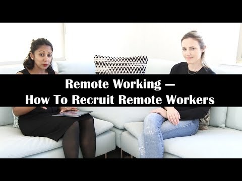 Remote Working: How To Recruit Remote Workers | Interview with Holly Cardew