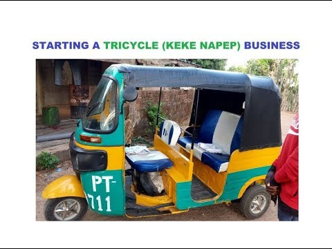 Starting a Tricycle (Keke Napep) Business in Nigeria