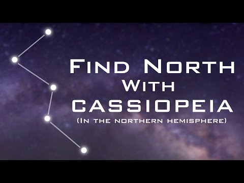 Find North with the Stars - Cassiopeia - Celestial Navigation (Northern Hemisphere)