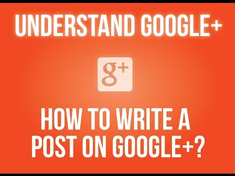 How to write a post on Google+?
