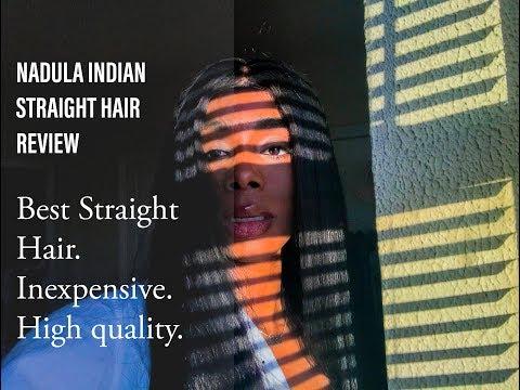 Nadula Hair Review - Indian Straight. Beautiful Virgin Hair on a Budget