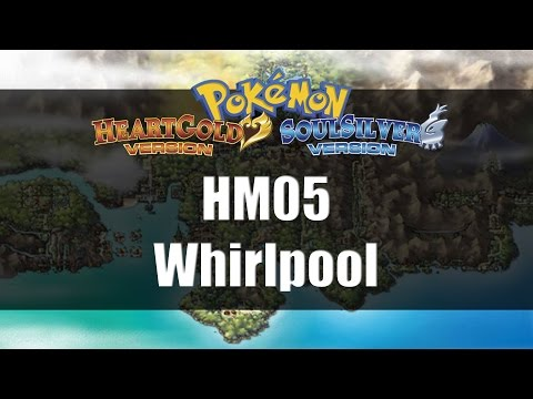 Pokemon Heart Gold & Soul Silver   Where to get HM05 Whirlpool