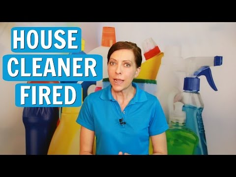 Why Did I Get Fired From House Cleaning?