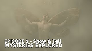 """THE MIST EPISODE 3 - """"Show & Tell"""" Mysteries Explored"""