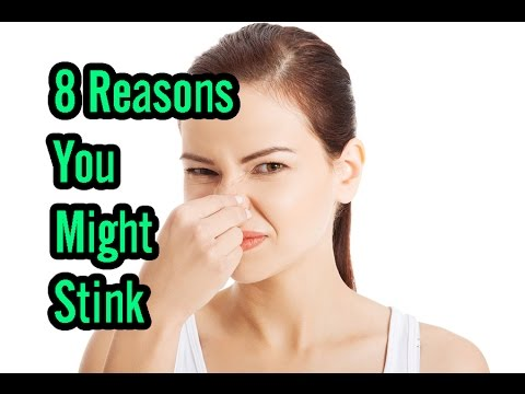 8 Reasons You Might Stink