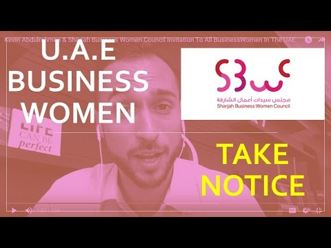 Kevin Abdulrahman & Sharjah Business Women Council Invitation To All Business Women In The UAE