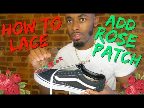 How to Lace Vans Oldskool and DIY Rose patch tutorial