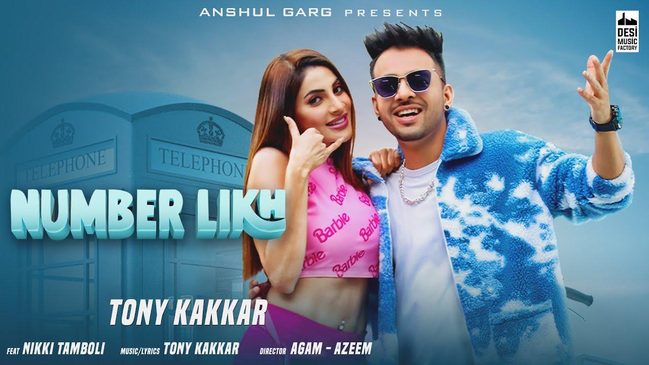 Download NUMBER LIKH - Tony Kakkar   Nikki Tamboli   Anshul Garg   Latest Hindi Song 2021 MP3 Gratis