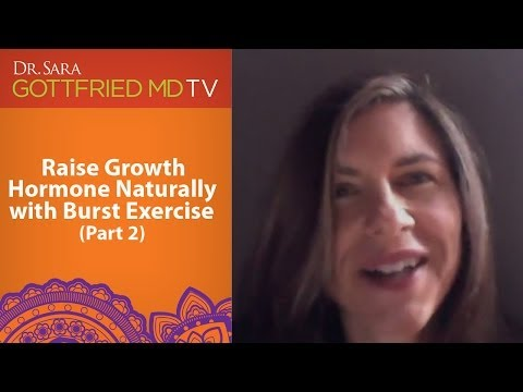 Raise Growth Hormone Naturally With Burst Exercise: Part 2