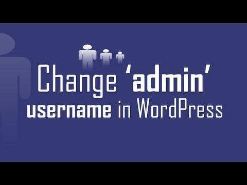 Change admin login username in WordPress