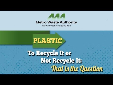To Recycle It or Not Recycle It: Plastics
