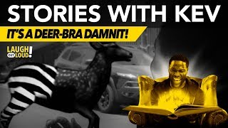 Download It's a Deer-bra Damnit! | Stories with Kev | LOL Network Video