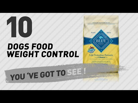 Dogs Food Weight Control // Top 10 Most Popular