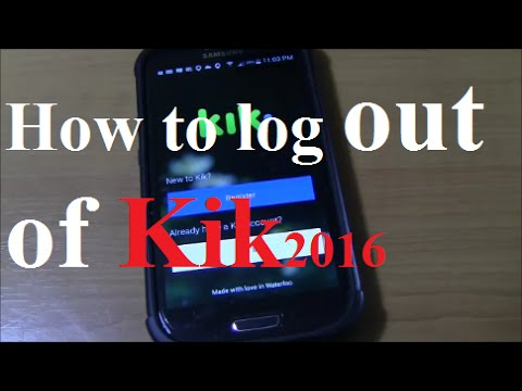 HOW TO LOG OUT OF KIK ANDROID  APP REVIEW