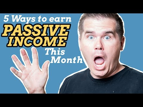5 Ways to Start Making Passive Income This Month