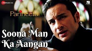 Soona Man Ka Aangan | Parineeta | Saif Ali Khan & Vidya Balan | Sonu Nigam & Shreya Ghoshal