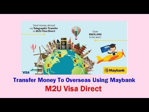 Transfer Money To Overseas Using Maybank: M2U Visa Direct