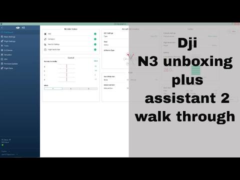 dji n3 unboxing plus dji assistant 2 walk through