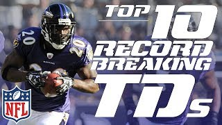 Top 10 Record-Breaking TDs in NFL History | NFL Highlights