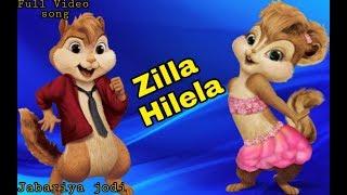 Zilla Hilela - Jabariya Jodi    ft.Chipmunks version
