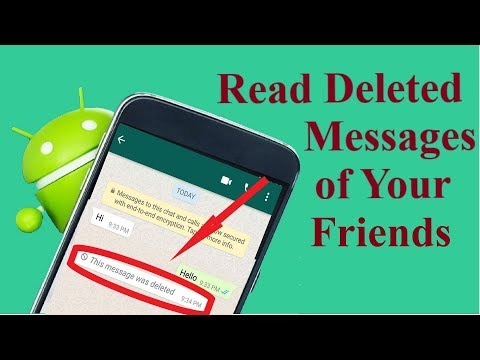 Read Deleted WhatsApp Messages of Your Friends