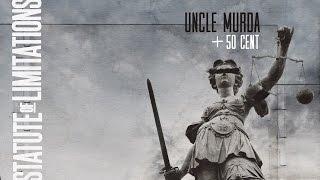 Uncle Murda - Statute Of Limitations (ft. 50 Cent)