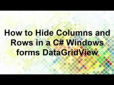 Hide Columns and Rows in a C# Windows forms DataGridView