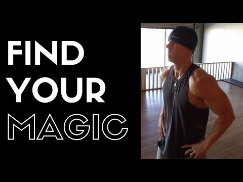 Find Your Magic - Fitness Motivation
