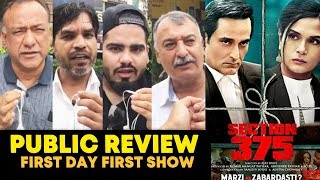 Section 375 PUBLIC REVIEW | First Day First Show | Richa Chadha, Akshaye Khanna