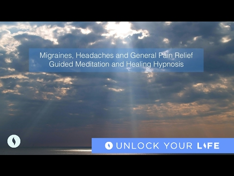 Migraines, Headaches and Pain Relief Guided Meditation and Healing Hypnosis (No Music)