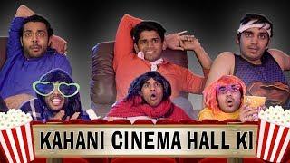 Kahani Cinema Hall Ki | RealSHIT