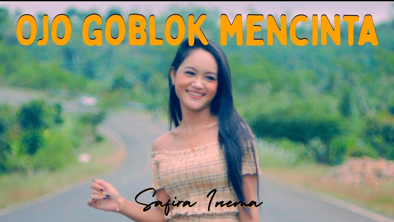 Safira Inema - Ojo Goblok Mencinta ( ANEKA SAFARI)