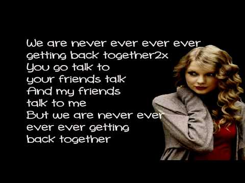 Taylor Swift - We Are Never Ever Getting Back Together (Lyrics on Screen)