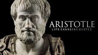 Aristotle: LIFE CHANGING Quotes (Ancient Greek Philosophy)