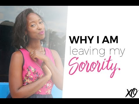 WHY LEAVING A SORORITY WAS THE BEST DECISION I'VE MADE