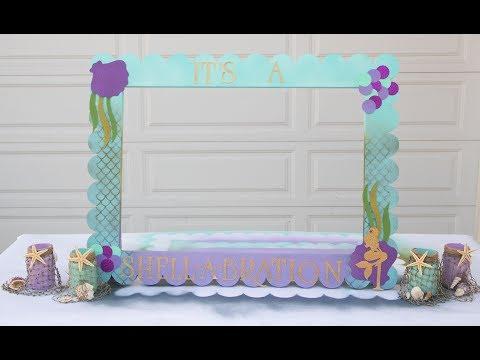 DIY Mermaid Theme Craft and Decor- Mermaid Frame Idea